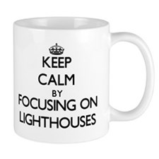 Keep Calm by focusing on Lighthouses Mugs