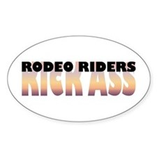 Rodeo Riders Kick Ass Oval Decal