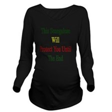 This Senegalese Will Long Sleeve Maternity T-Shirt