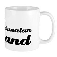 I love my Guatemalan Husband Small Mug