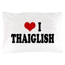 Love I Thaiglish Pillow Case