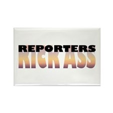 Reporters Kick Ass Rectangle Magnet