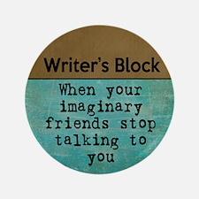 "Writer's Block 3.5"" Button"