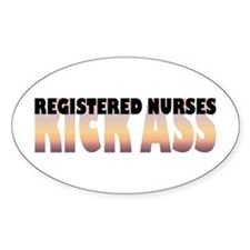 Registered Nurses Kick Ass Oval Decal
