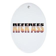 Referees Kick Ass Oval Ornament