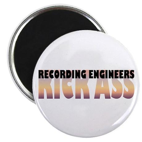 "Recording Engineers Kick Ass 2.25"" Magnet (10"