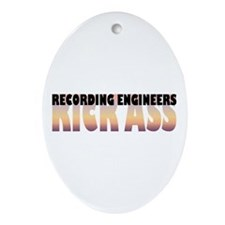 Recording Engineers Kick Ass Oval Ornament