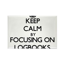 Keep Calm by focusing on Logbooks Magnets