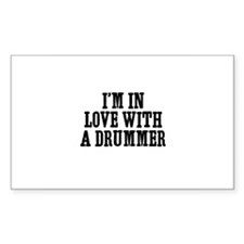 I'm in love with a drummer Rectangle Decal