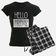 Hello Friday Pajamas