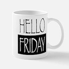 Hello Friday Mugs