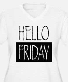 Hello Friday Plus Size T-Shirt