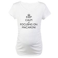 Keep Calm by focusing on Macaron Shirt