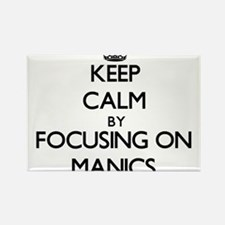 Keep Calm by focusing on Manics Magnets