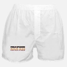 Public Speakers Kick Ass Boxer Shorts