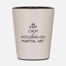 Keep Calm by focusing on Martial Art Shot Glass