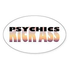 Psychics Kick Ass Oval Decal