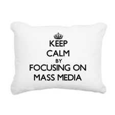 Keep Calm by focusing on Rectangular Canvas Pillow