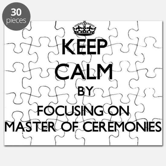 Keep Calm by focusing on Master Of Ceremoni Puzzle