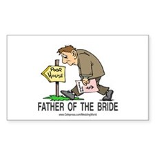 Poor House Wedding Dad Rectangle Decal