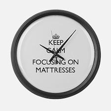 Keep Calm by focusing on Mattress Large Wall Clock