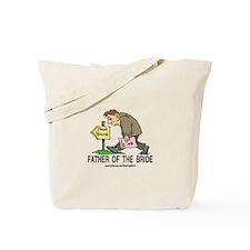Poor House Wedding Dad Tote Bag
