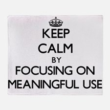 Keep Calm by focusing on Meaningful Throw Blanket