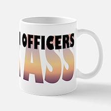 Probation Officers Kick Ass Mug