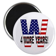W 4 MORE YEARS! Magnet (10 pk)