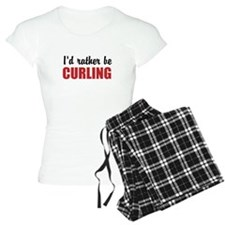I rather be curling Pajamas