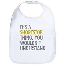 Its A Shortstop Thing Bib