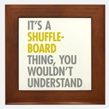 Its A Shuffleboard Thing Framed Tile
