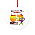 United We Bomb (Xmas Tree Ornament)