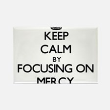 Keep Calm by focusing on Mercy Magnets