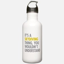 Its A Skydiving Thing Water Bottle