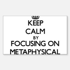 Keep Calm by focusing on Metaphysical Decal