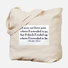 Douglas Adams Quote Tote Bag