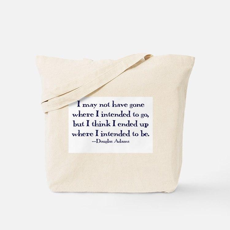 Douglas Adams Quote Tote Bag