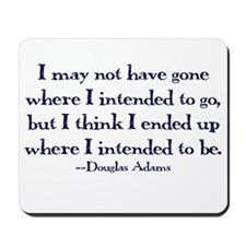 Douglas Adams Quote Mousepad