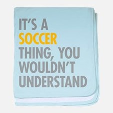 Its A Soccer Thing baby blanket