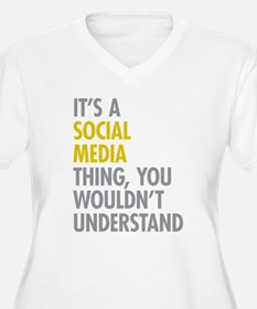 Its A Social Medi T-Shirt