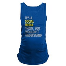 Its A Social Media Thing Maternity Tank Top