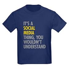 Its A Social Media Thing T