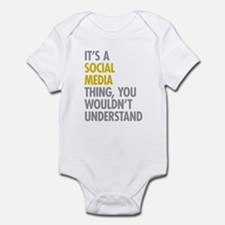 Its A Social Media Thing Infant Bodysuit