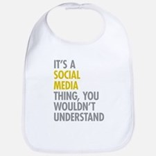 Its A Social Media Thing Bib