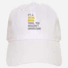 Its A Social Media Thing Baseball Baseball Cap
