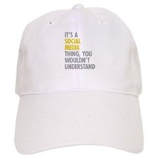 Its A Social Media Thing Baseball Cap