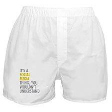 Its A Social Media Thing Boxer Shorts