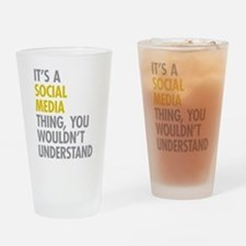 Its A Social Media Thing Drinking Glass