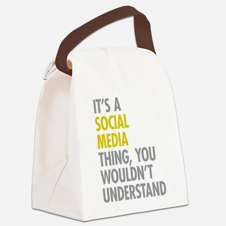 Its A Social Media Thing Canvas Lunch Bag